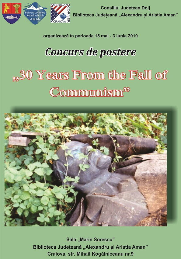 "30 Years From the Fall of Communism Concursul de postere  ""30 Years From the Fall of Communism"" poze"