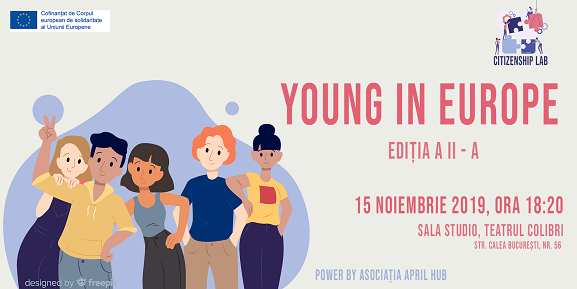 Young in europe cover citizenshiplab aprilhub 2 Asociația April Hub organizează a II – a ediție a workshop ului Young In Europe, pe data de 15 noiembrie, ora 18:20, la Teatrul Colibri (Sala Studio) poze