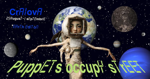 afis POS 2018 landscape FESTIVALUL PUPPETS OCCUPY STREET   Ediţia a V   a, Earth Edition   Craiova, 25 august   1 septembrie 2018 poze